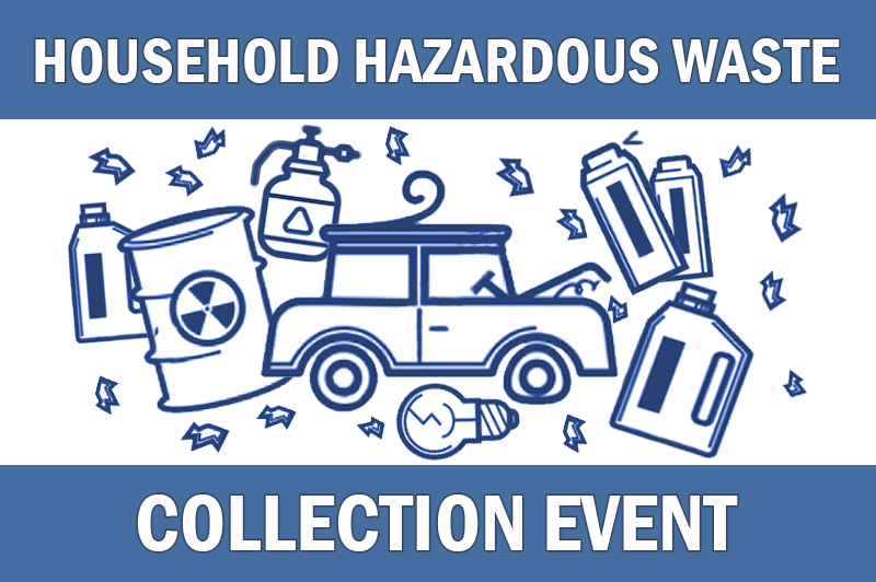 Household Hazardous Waste and Scrap Tire Collection Event